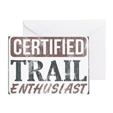 Certified Trail Enthusiast lite Greeting Card