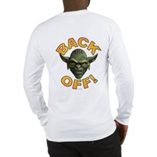 BACK OFF! ~ Long Sleeve T-Shirt