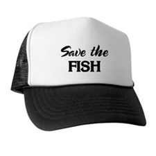 Save the FISH Trucker Hat