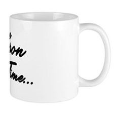 Once Upon a Time... Mug