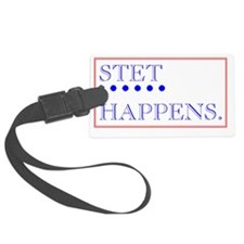 STET HAPPENS Luggage Tag