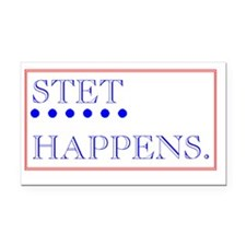 STET HAPPENS Rectangle Car Magnet