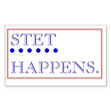 STET HAPPENS Decal