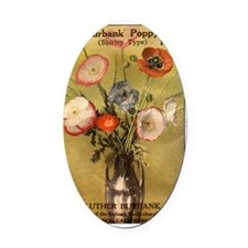 Burbank Poppy seed packet Oval Car Magnet