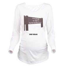 Fort Bragg Long Sleeve Maternity T-Shirt