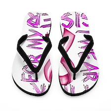 I Wear Pink for my Sister Flip Flops