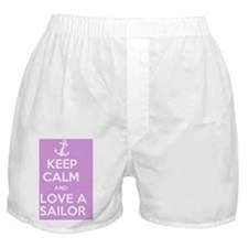 Keep Calm and Love a Sailor Boxer Shorts