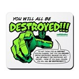 Destroyed!!! Mousepad
