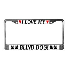 Love My Blind Dog License Plate Frame