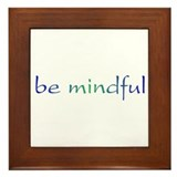 Be Mindful Framed Tile
