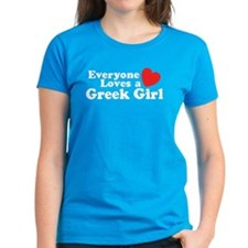 Everyone Loves a Greek Girl Tee