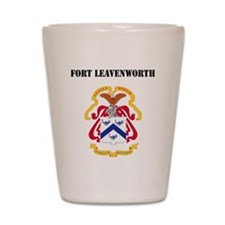 Fort Leavenworth with Text Shot Glass