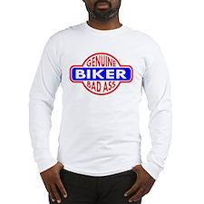 Genuine Biker BadAss Long Sleeve T-Shirt