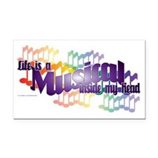 Life is a Musical II Rectangle Car Magnet