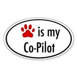 Dog is my Co-Pilot Oval Bumper Stickers