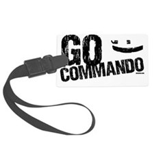 go commando Luggage Tag
