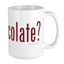 Got Chocolate? Mug