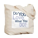 Passion into Practice Tote Bag