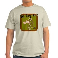Who Flung Poo? T-Shirt