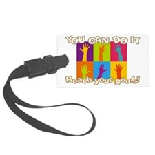 Reach your goals Luggage Tag