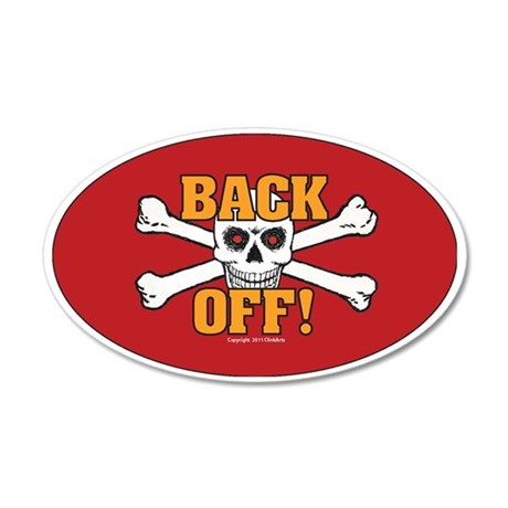 OTG 5 Back off 1 35x21 Oval Wall Decal