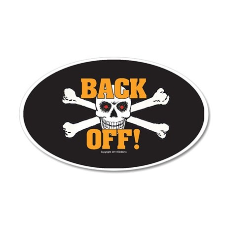 OTG 6 Back Off 2  Sticker 35x21 Oval Wall Decal