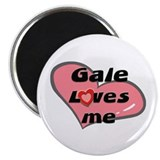 gale loves me Magnet