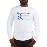 Decision Long Sleeve T-Shirt