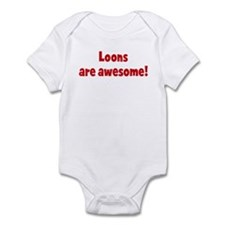 Loons are awesome Infant Bodysuit
