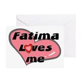 fatima loves me  Greeting Cards (Pk of 10)