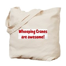 Whooping Cranes are awesome Tote Bag