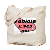 fabiola loves me Tote Bag