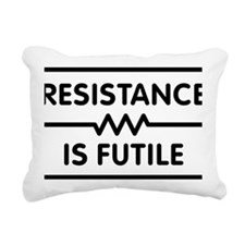 Resistance is Futile Rectangular Canvas Pillow