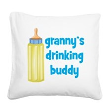 Grannys Drinking Buddy Square Canvas Pillow