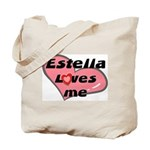 estella loves me Tote Bag