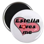 estella loves me Magnet