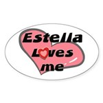 estella loves me Oval Sticker