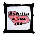 estella loves me  Throw Pillow