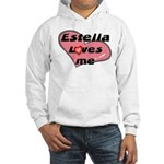 estella loves me Hooded Sweatshirt