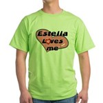 estella loves me Green T-Shirt