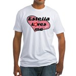 estella loves me Fitted T-Shirt