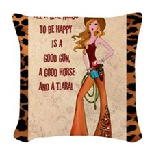 All A Cowgirl Needs Woven Throw Pillow