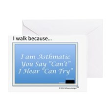 Asthma Cant is Can Try 1 Greeting Card