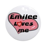 emilee loves me  Ornament (Round)
