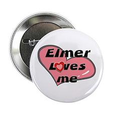 elmer loves me Button
