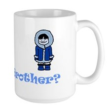 Are you my Eskimo Brother? Mug