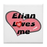 elian loves me  Tile Coaster