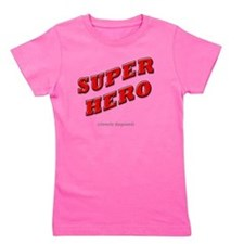 Super Hero - Cleverly Disguised Girl's Tee