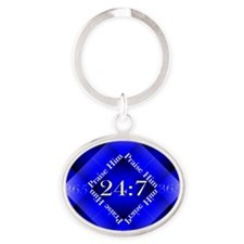 Praise Him Twenty-Four Seven Oval Keychain