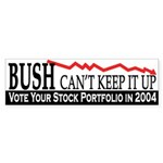 Bush can't keep it up (bumper sticker)